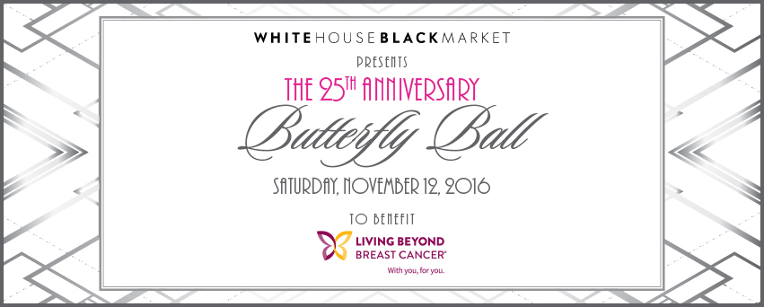 25th Living Beyond Breast Cancer Butterfly Ball